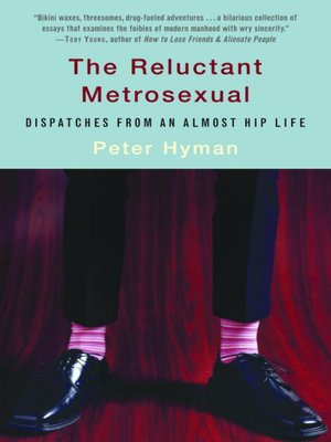 cover image of The Reluctant Metrosexual