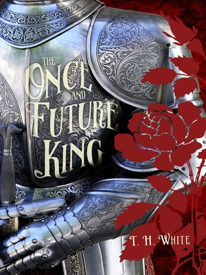 cover image of The Once & Future King