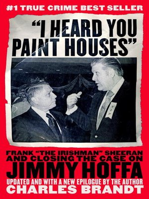 """cover image of """"I Heard You Paint Houses"""""""