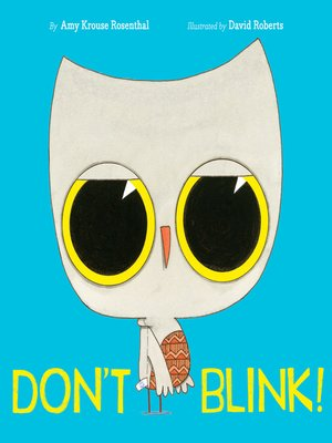 cover image of Don't Blink!