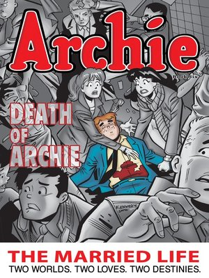 cover image of Archie: The Married Life, Book 6