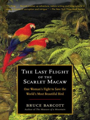 cover image of The Last Flight of the Scarlet Macaw