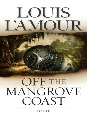 cover image of Off the Mangrove Coast