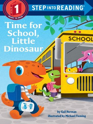 cover image of Time for School, Little Dinosaur