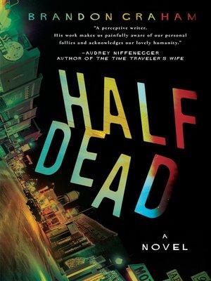 cover image of Half Dead
