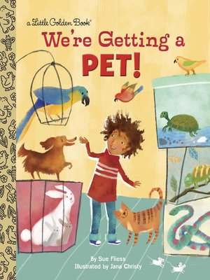 cover image of We're Getting a Pet!