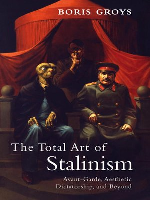 cover image of The Total Art of Stalinism