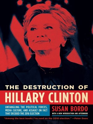 cover image of The Destruction of Hillary Clinton