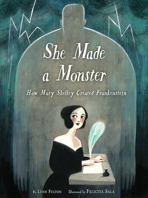 cover image of She Made a Monster
