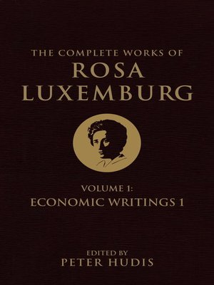 cover image of The Complete Works of Rosa Luxemburg, Volume I