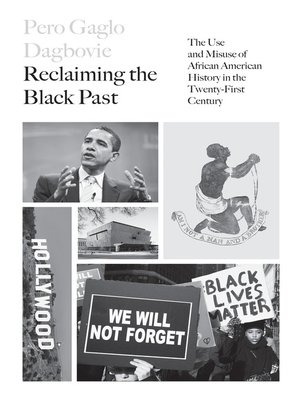 cover image of Reclaiming the Black Past