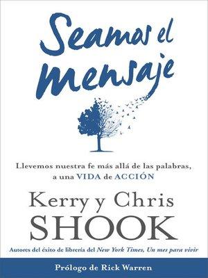 cover image of Seamos el mensaje