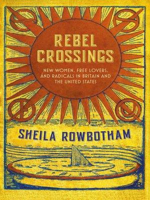 cover image of Rebel Crossings