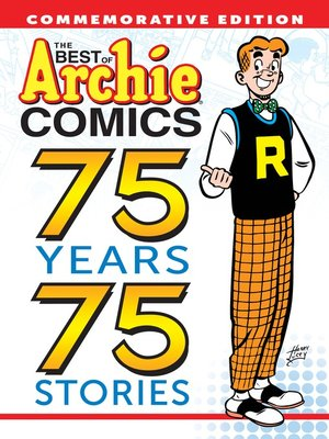 cover image of The Best of Archie Comics: 75 Years, 75 Stories