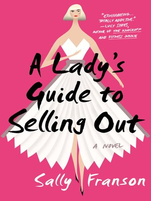 cover image of A Lady's Guide to Selling Out