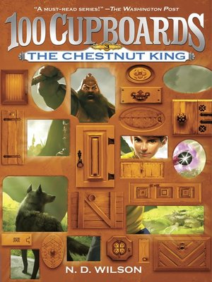 cover image of The Chestnut King (100 Cupboards Book 3)