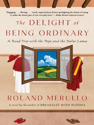 cover image of The Delight of Being Ordinary