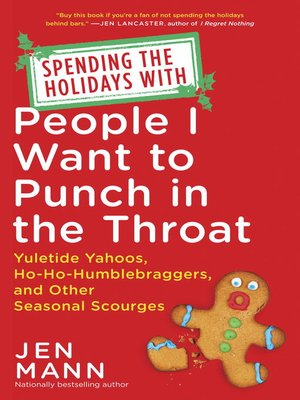 cover image of Spending the Holidays with People I Want to Punch in the Throat