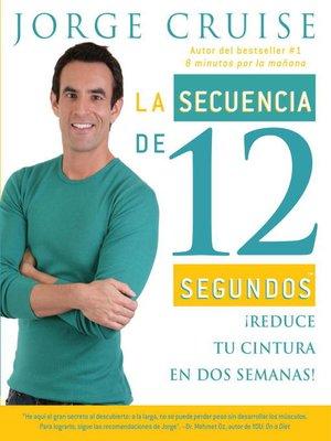 cover image of La secuencia de 12 segundos