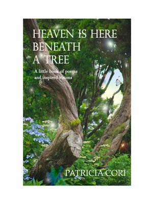 cover image of Heaven Is Here, Beneath a Tree