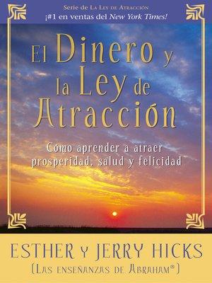 cover image of El Dinero y la Ley de Atracción