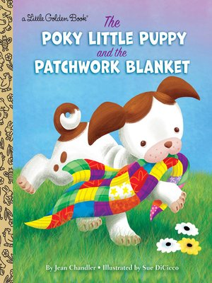 cover image of The Poky Little Puppy and the Patchwork Blanket