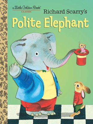 cover image of Richard Scarry's Polite Elephant