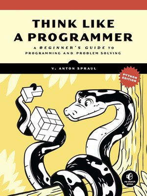 cover image of Think Like a Programmer, Python Edition