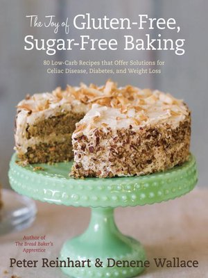 cover image of The Joy of Gluten-Free, Sugar-Free Baking