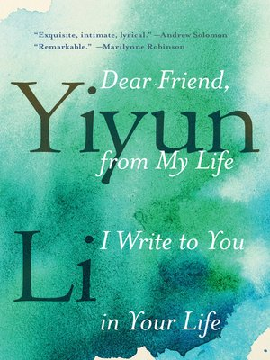 cover image of Dear Friend, from My Life I Write to You in Your Life