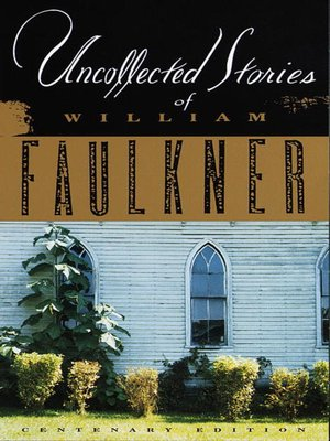 cover image of Uncollected Stories of William Faulkner
