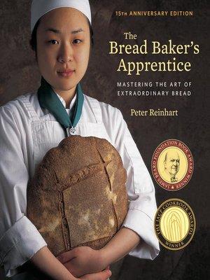 cover image of The Bread Baker's Apprentice, 15th Anniversary Edition