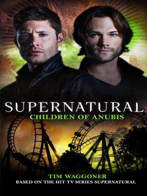 cover image of Supernatural--Children of Anubis