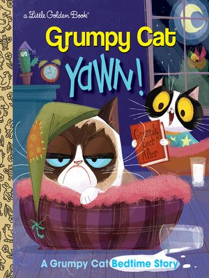 cover image of Yawn! a Grumpy Cat Bedtime Story (Grumpy Cat)