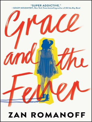 cover image of Grace and the Fever