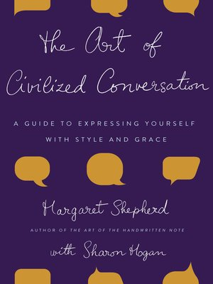 cover image of The Art of Civilized Conversation