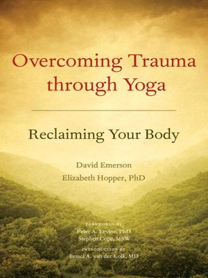 cover image of Overcoming Trauma through Yoga