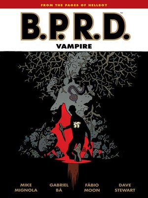 cover image of B.P.R.D.: Vampire