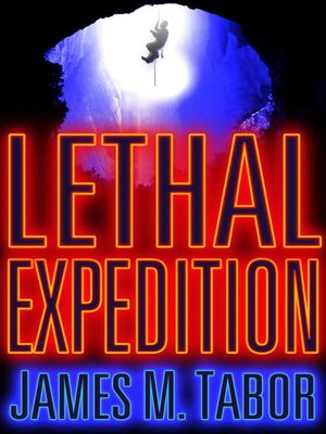 cover image of Lethal Expedition (Short Story)