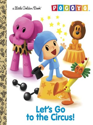 cover image of Let's Go to the Circus! (Pocoyo)