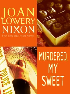 cover image of Murdered, My Sweet