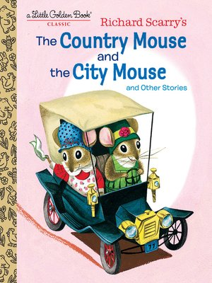 cover image of Richard Scarry's the Country Mouse and the City Mouse