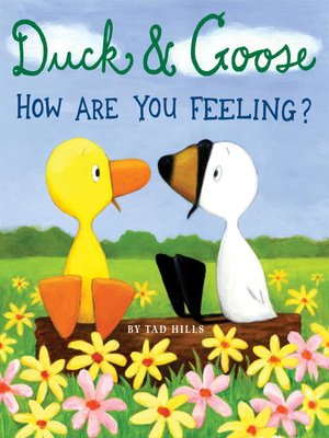 cover image of Duck & Goose, How Are You Feeling?