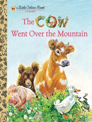 cover image of The Cow Went Over the Mountain