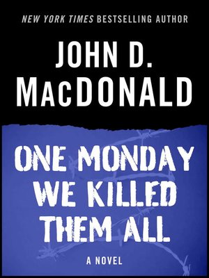 cover image of One Monday We Killed Them All