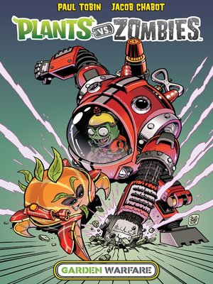 cover image of Plants vs. Zombies: Garden Warfare (2015), Volume 1