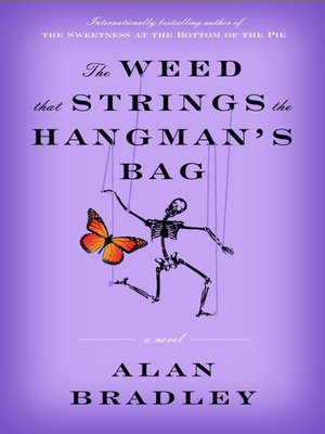 cover image of The Weed That Strings the Hangman's Bag