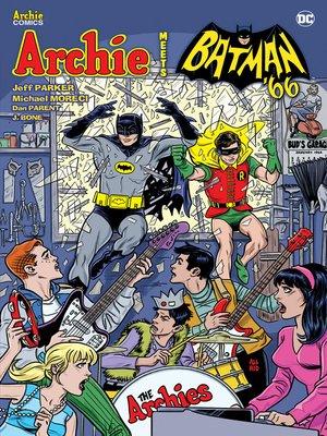 cover image of Archie Meets Batman '66