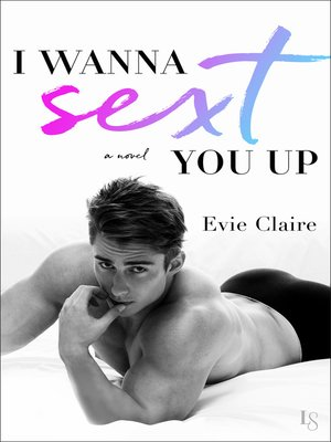 cover image of I Wanna Sext You Up