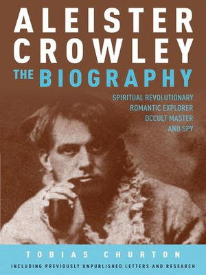 cover image of Aleister Crowley: The Biography